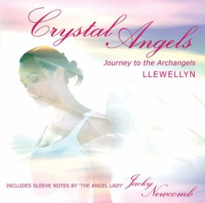 CRYSTAL ANGELS: JOURNEY TO THE ARCHANGELS BY LLEWELLYN CD