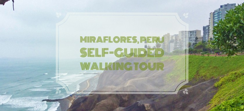 Walking tour in Miraflores