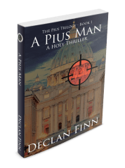 Review: A Pius Man by Declan Finn