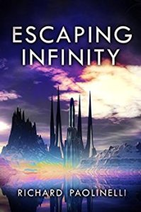 Book Cover: Escaping Infinity by Richard Paolinelli