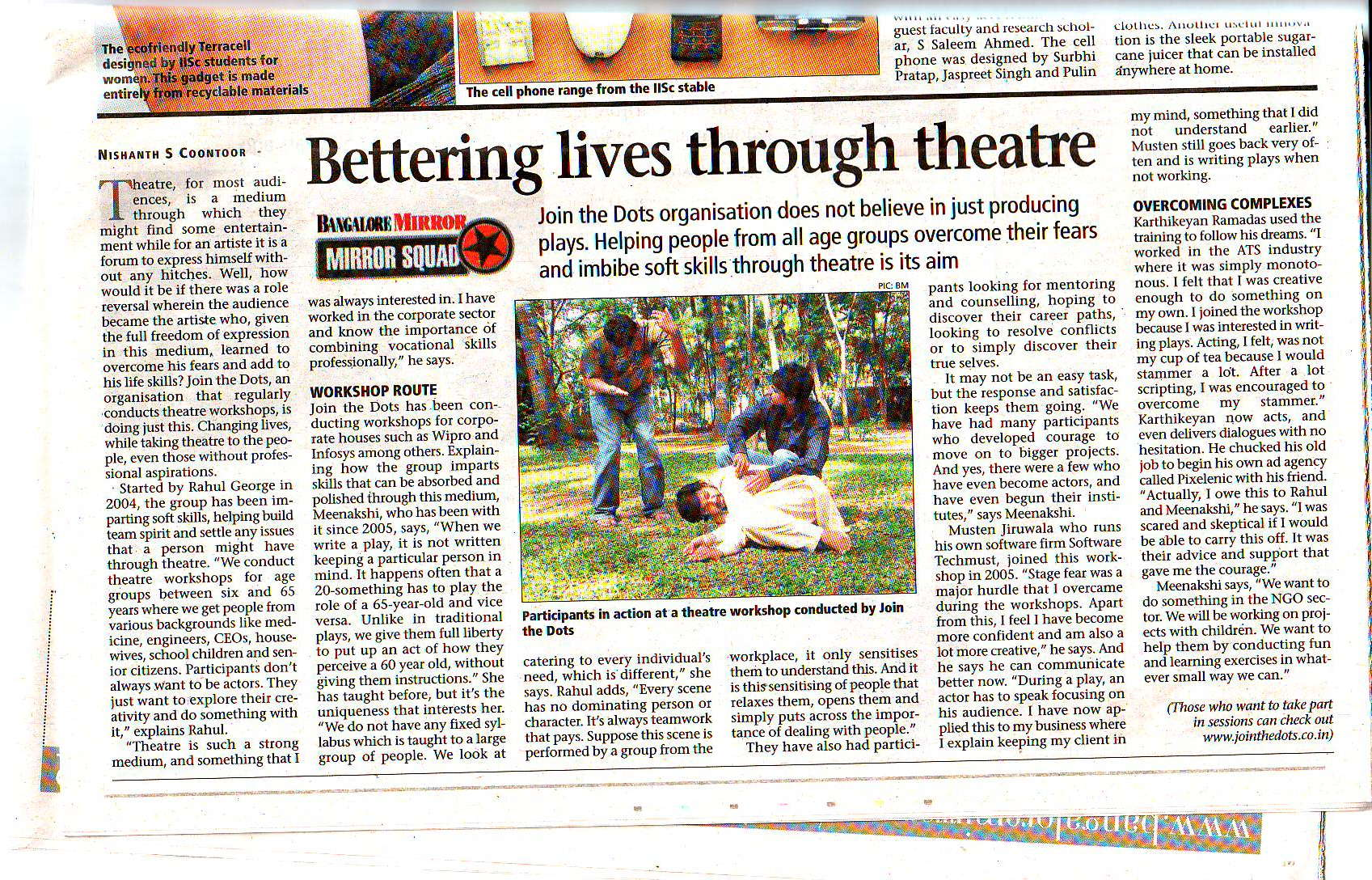 Bangalore Mirror, 11 March 2009. In the Pic: Raghu, Mukesh and Doc (Dayaprasad) in the middle of a session.