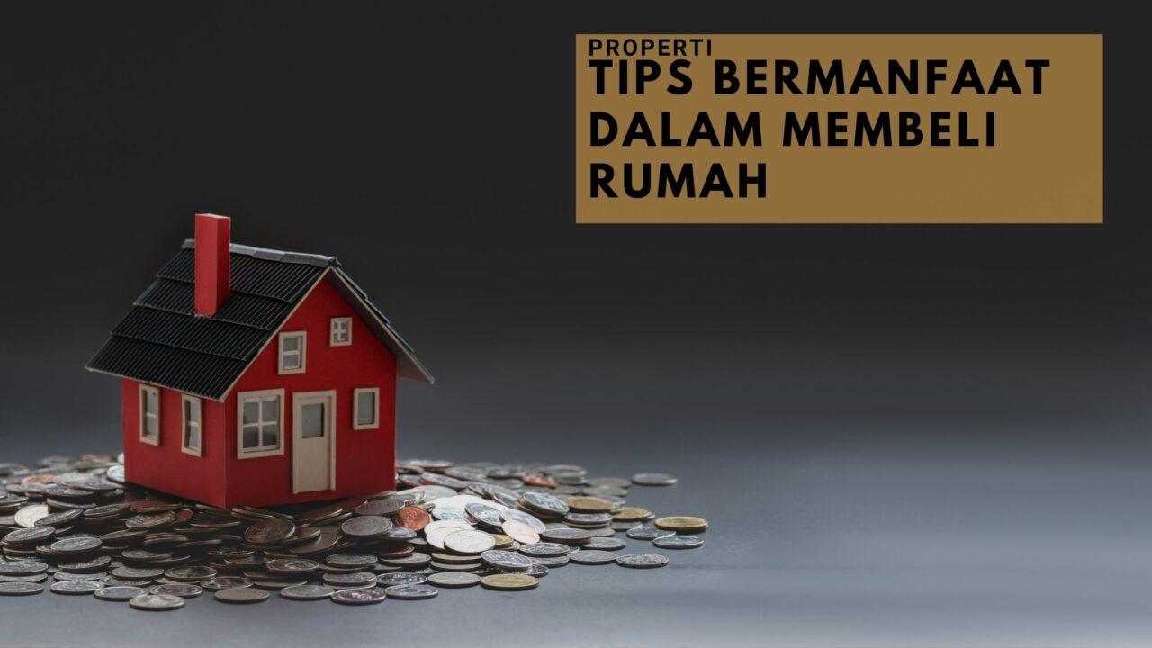 Tips-Bermanfaat-Dalam-Membeli-Rumah