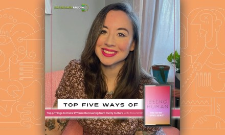 Top 5 Things to Know if You're Recovering from Purity Culture with Erica Smith