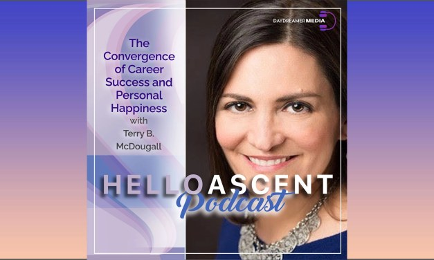 The Convergence of Career Success and Personal Happiness with Terry B. McDougall