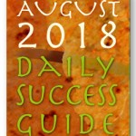 Daily Success Guide Astrological Forecast, August 2018