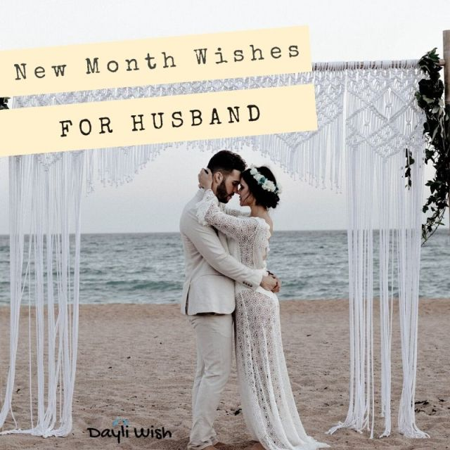 Happy New Month Wishes for Husband
