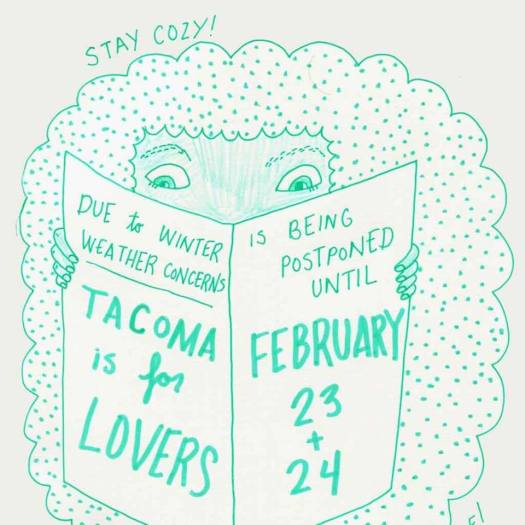 Tacoma is for Lovers POSTPONED!