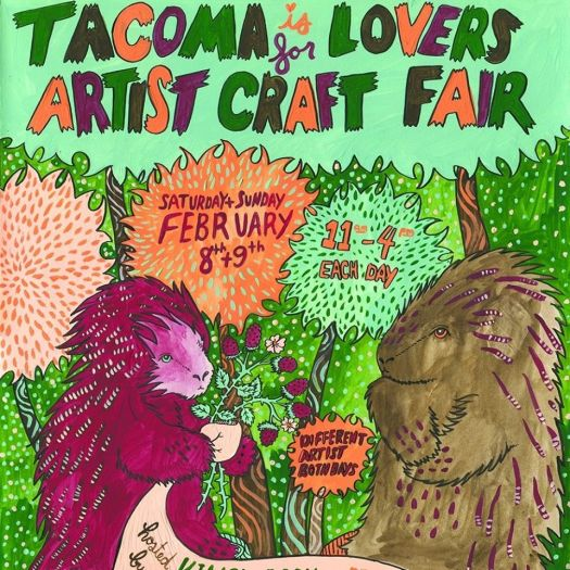 Tacoma is for Lovers, Feb. 8 & 9
