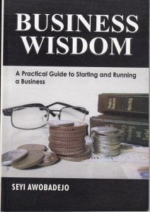 Book Review: BUSINESS WISDOM by Seyi Awobadejo