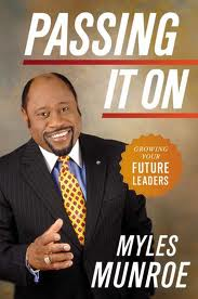 Book Review: PASSING IT ON by Myles Munroe