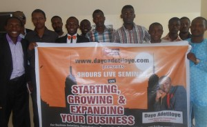 Pictures: 2015 Dayo Adetiloye Live Seminar on Staring, Growing and Expanding Your Business