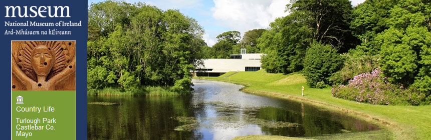 Country Life Museum Turlough Mayo