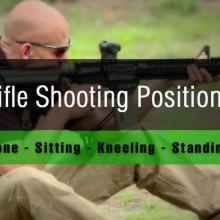 4 Rifle Shooting Positions for Hunter