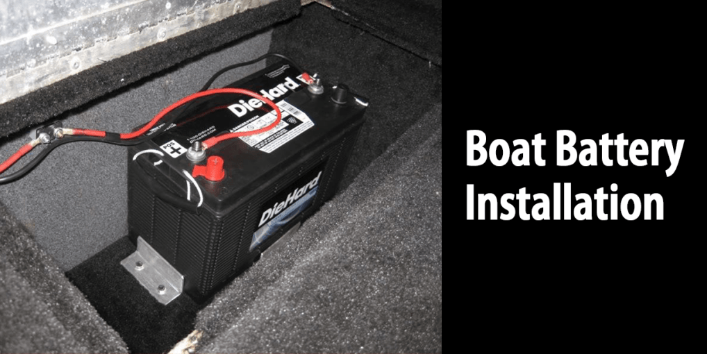 Easiest Ways of Installing Boat Battery