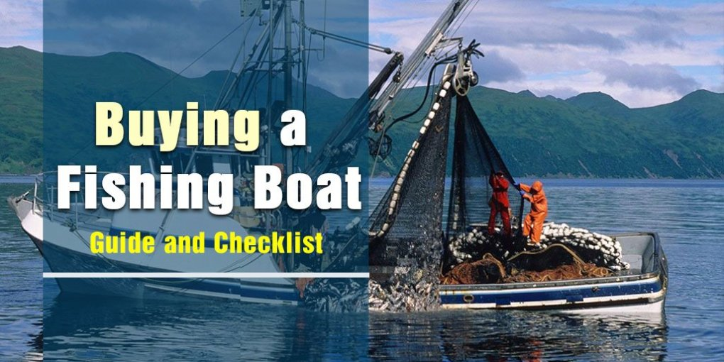 Buying a Fishing Boat Guide and Checklist