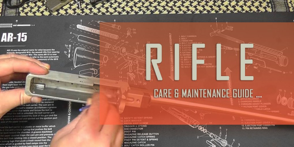 Rifle Care and Maintenance Guide