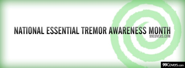 National Essential Tremor Awareness Month Facebook Covers