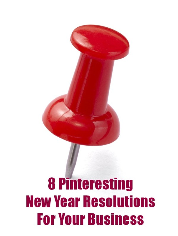 8 Pinteresting New Year Resolutions for 2013