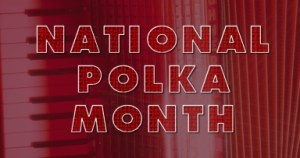 National Polka Music Month