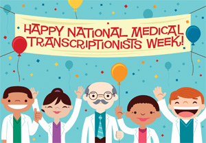 National Medical Transcription Week - what is a good stay at home job for me to do? as a stay at home mom?