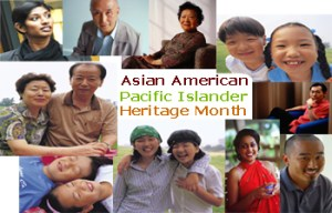 Asian American & Pacific Islander Heritage Month - History of Heritage Month