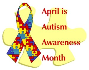 Autism Awareness Month - Did you know that April is Autism Awareness Month?