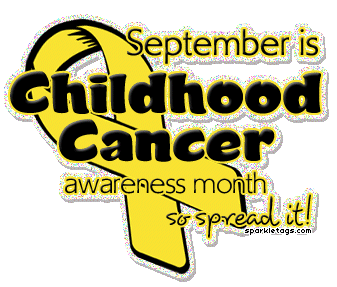 Did you know Sept is Childhood Cancer Awareness Month?