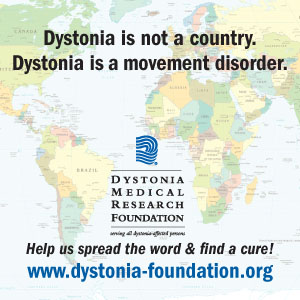 DMRF Insights by Janet: Dystonia Awareness Week, June 3-9, 2012