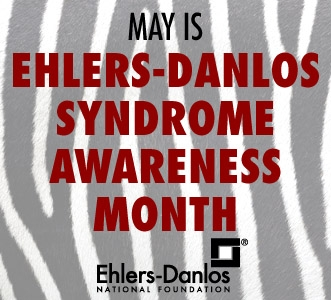 A New Dawn ~ Year Two: Ehler's-Danlos Syndrome Awareness Month