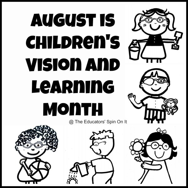 The Educators' Spin On It: August is Children's Vision and ...