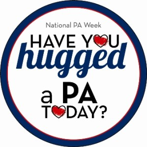 National Physicians Assistant Week - is P.A. or physician assistant already have a degree or is certified?