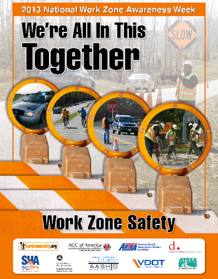 Focus – We're All in This Together: National Work Zone Awareness ...
