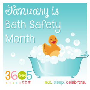 Bath Safety Month - Bath Time Safety.?