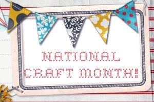 National Craft Month - I need some craft projects to do with kids about women's history month, any ideas?