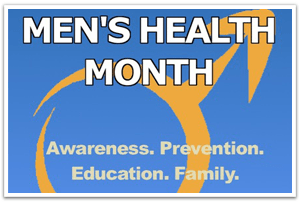 June Is Men's Health Month!