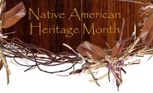 American Indian Heritage Month - There's no HISPANIC heritage month?!?