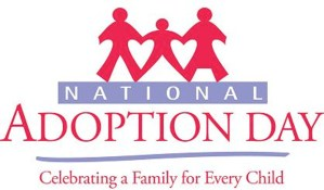 National Adoption Day - Who all was or is adopting on National Adoption Day this year?