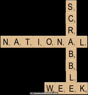 National Scrabble Week - Need some help getting to next level of scrabble?