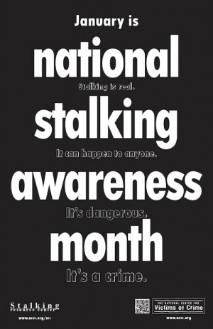 National Stalking Awareness Month - Is it against the law for a non-resident to remove Public Service announcement our apartment Memo