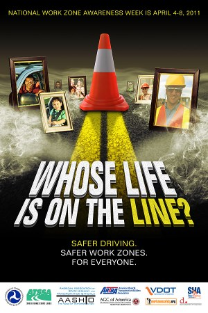 National Work Zone Safety Awareness Week