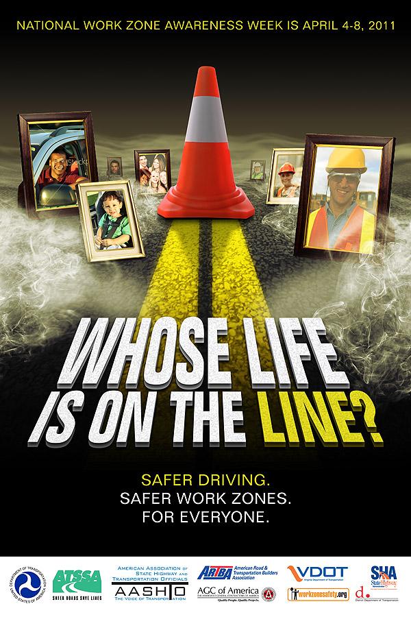National Work Zone Safety Awareness Week 2022 - April, 2022