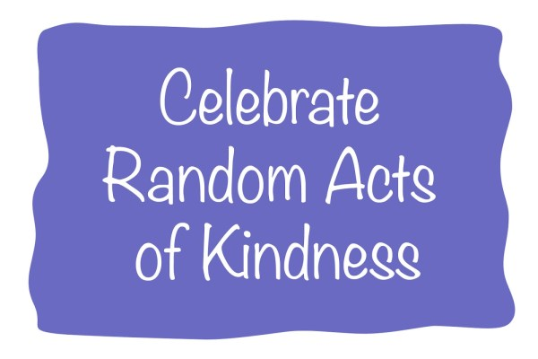 Random Acts of Kindness...?
