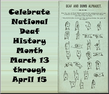 How are you remembering the Deaf on National Deaf History Month?