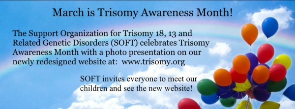 March is Trisomy Awareness Month - TrisomyTalk.