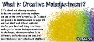 Creative Maladjustment Week - What is Creative Maladjustment