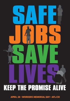 National Occupational Safety & Health Day - Workers Memorial Day 2012