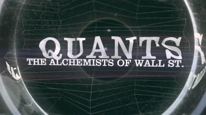 Фильм об алгоритмическом трейдинге - Кванты: Алхимики Уолл-стрит
