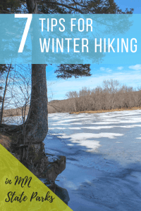 The Best Winter Hiking Tips for exploring MN State Parks. #Winter #Minnesota