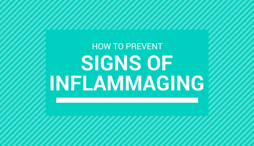 Beauty: How To Prevent The Signs of Inflammaging