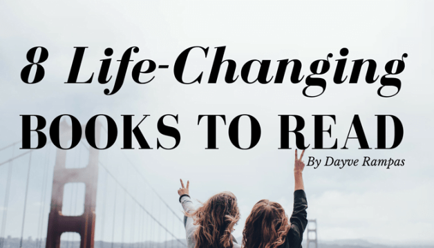Books: 8 Life-Changing Books that Will Stay With You Forever